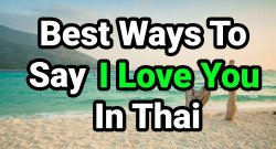 Best-Ways-To-Say-I-Love-You-In-Thai2