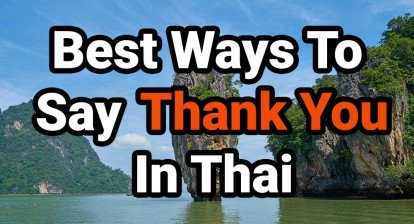 Best Ways To Say Thank You In Thai